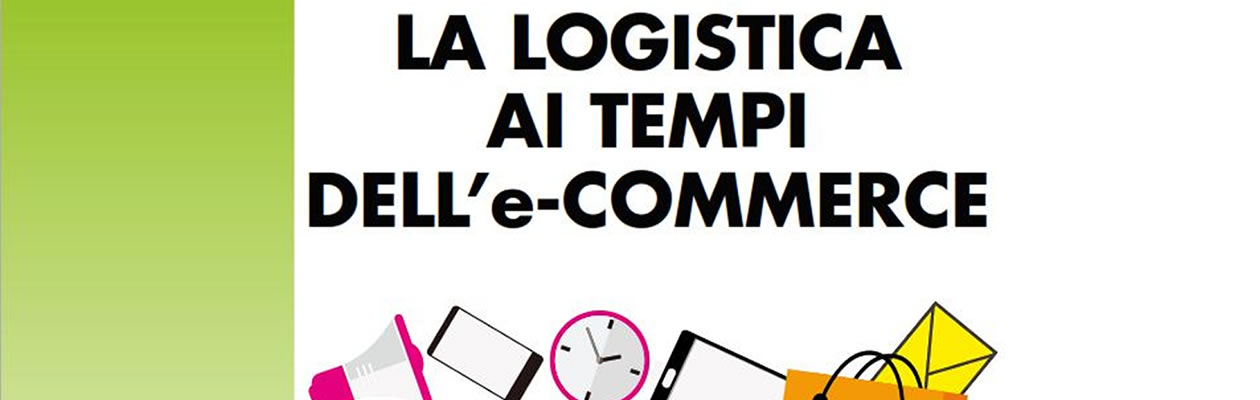 la-logistica-ai-tempi-dell-e-commerce-2