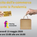 LA CRESCITA DELL' E-COMMERCE DURANTE LA PANDEMIA