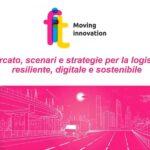 Mercato, scenari e strategie per la logistica resiliente, digitale e sostenibile – Webinar online 2020