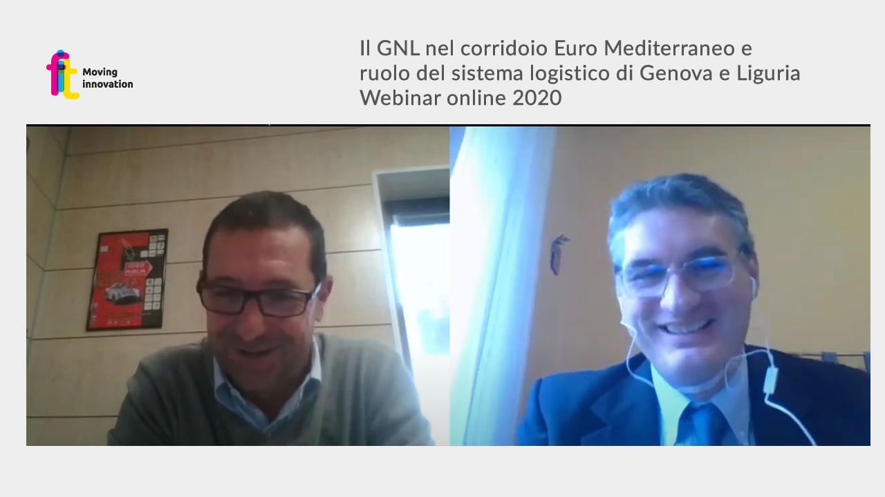 Il GNL nel corridoio Euro Mediterraneo e ruolo del sistema logistico di Genova e Liguria- Webinar online 2020