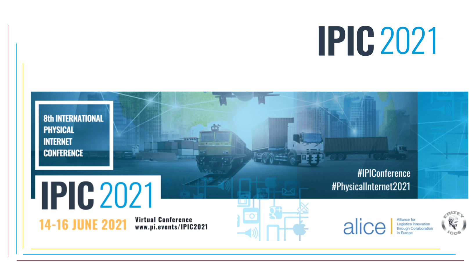 "Una Sessione Speciale sul ""Curb Side Management in the Physical Internet"" all'IPIC 2021 : Paola Cossu, CEO di FIT Consulting, moderator e speaker dell'8° Conferenza Internazionale sulla Physical Internet"