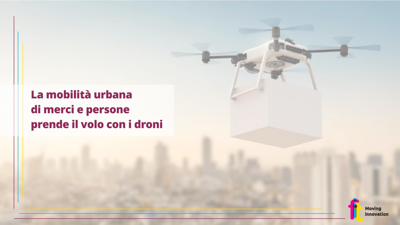 La mobilità urbana prende il volo, al via la partnership tra FF2020, AiRMOUR e AURORA per l'uso dei droni nel trasporto merci e passeggeri