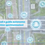 Connettività e guida autonoma: il futuro della logistica è già oggi