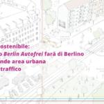 Mobilità sostenibile: Berlino potrebbe diventare l'area urbana libera dal traffico più grande al mondo