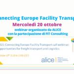 Connecting Europe Facility Transport: mercoledì 20 ottobre il webinar di presentazione del Bando 2021. Con la partecipazione di FIT Consulting