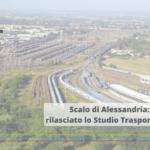 Scalo di Alessandria: rilasciato lo Studio Trasportistico dal Raggruppamento di Imprese composto da REDAS, FIT Consulting e Go Mobility